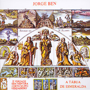 Jorge Ben - A Tábua de Esmeralda (1974)