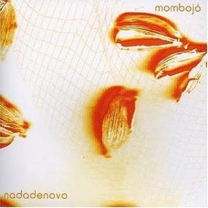 Mombojó - Nadadenovo (2004)