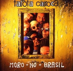 Farofa Carioca - Moro no Brasil (1998)