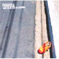 Parafusa - Meio-dia na Rua da Harmonia (2004)