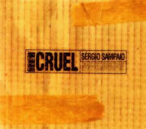 Sérgio Sampaio - Cruel (2005)