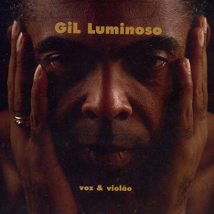Gilberto Gil - Gil Luminoso (1999)
